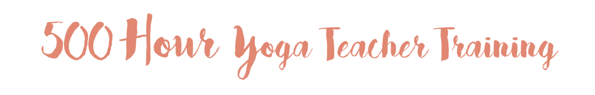 500 hour integrated yoga teacher training